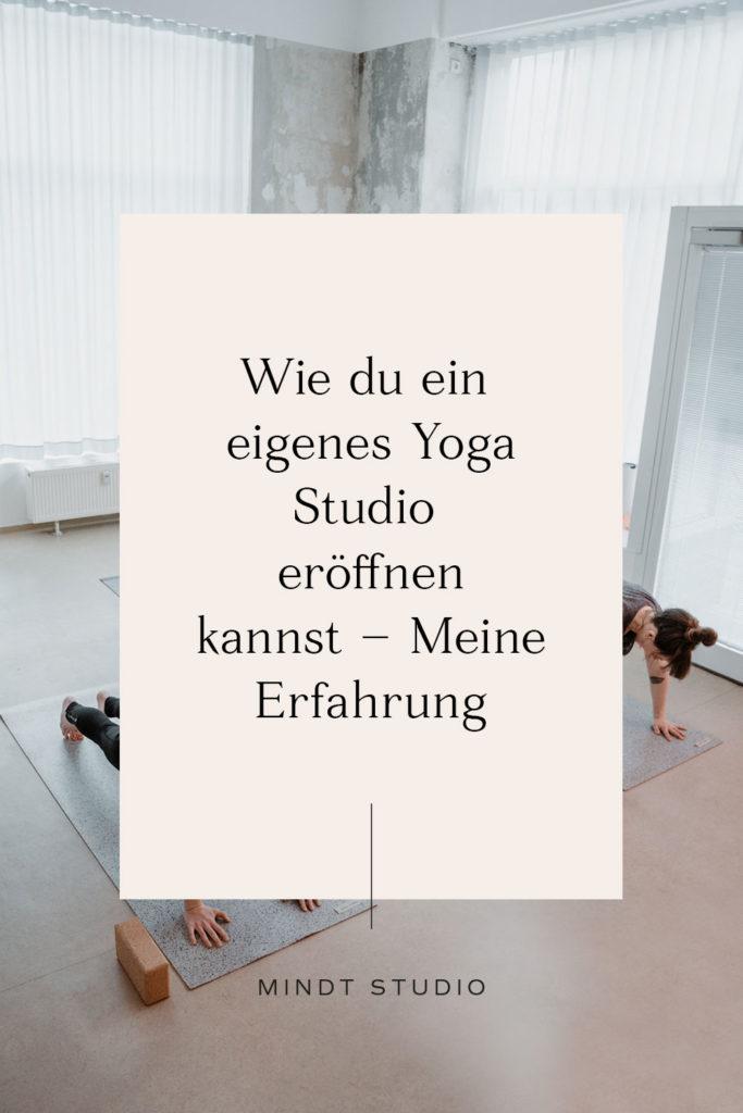 Wie du ein eigenes Yoga Studio eröffnen kannst