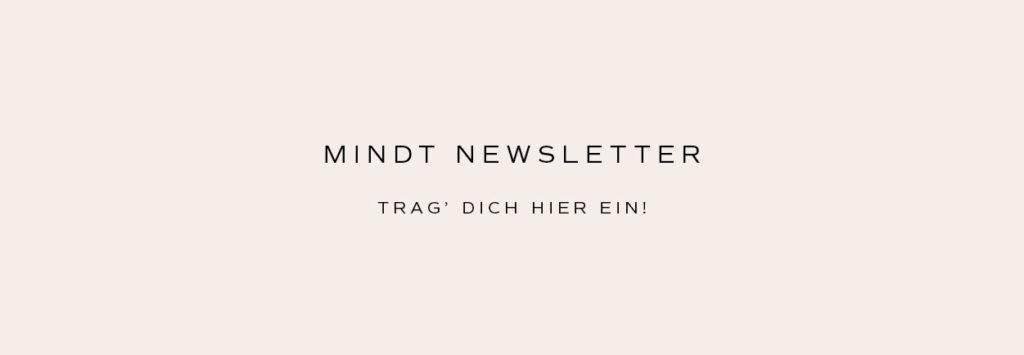 Hier zum Mindt Newsletter anmelden