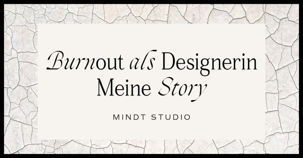 Burnout als Designerin