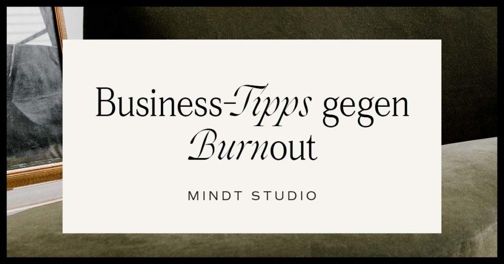 Business-Tipps gegen Burnout