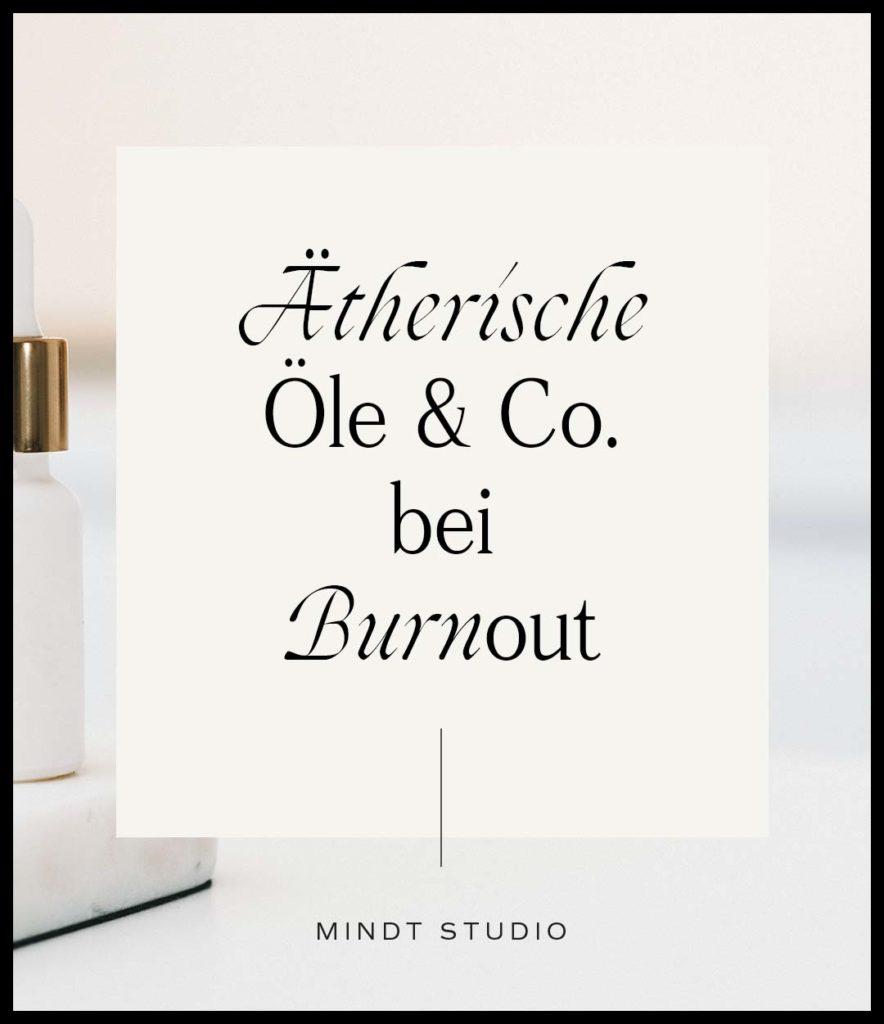 Ätherische Öle bei Burnout