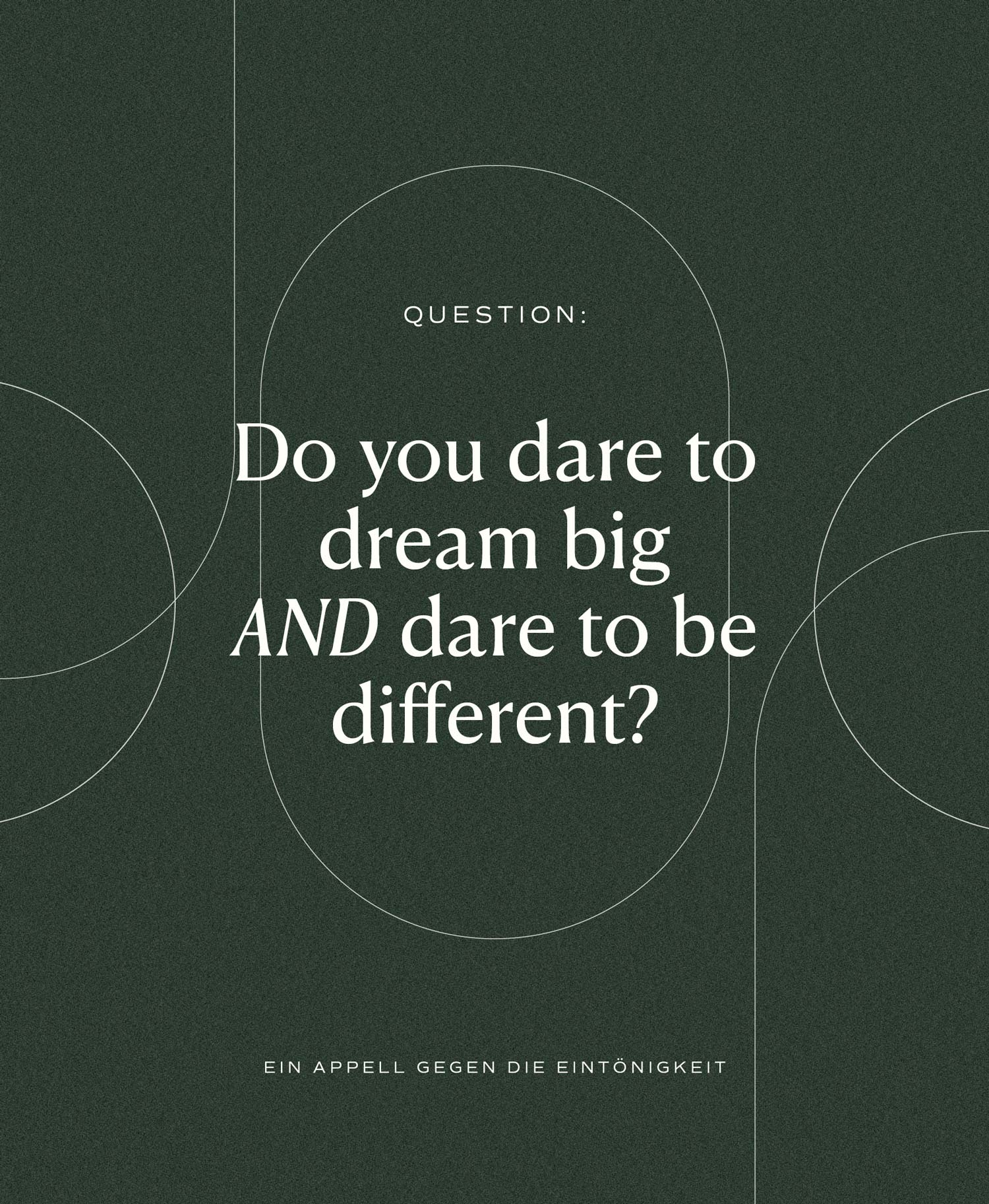 Do you dare to dream big AND dare to be different?